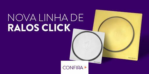 Nova Linha de Ralo Click
